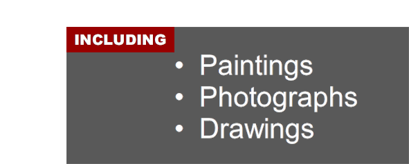 Including paintings; photographs; and drawings