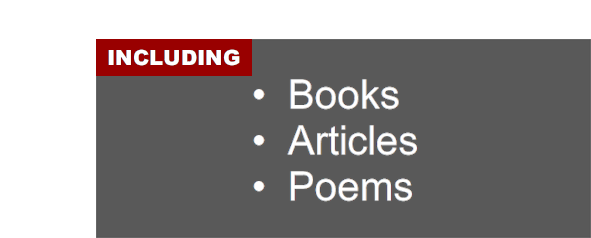 Including books; articles; and poems
